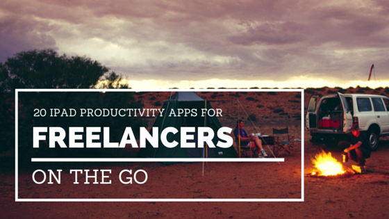 20 iPad productivity apps for freelancers on the go
