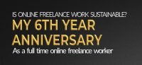 Is Freelancing Sustainable: My 6th Year Anniversary as a Freelancer 2