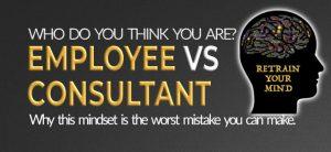 Employee vs consultant mindset
