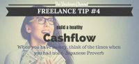 Freelance Tip #4 Build a Healthy Cashflow