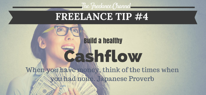 Freelance Tip #4 Build a Healthy Cashflow