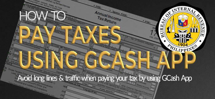 Pay Your Tax Using GCash App