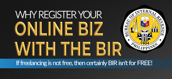 Why Online Freelancers Must Register Their online business with the BIR